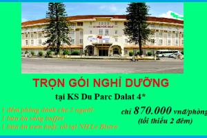 Combo phòng ngủ + ăn tối tại KS Du Parc Dalat 4*